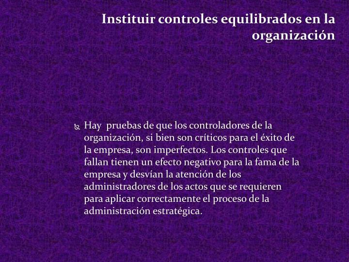 Instituir controles equilibrados en la organización