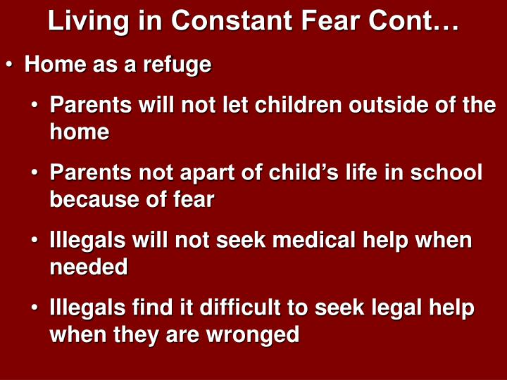 Living in Constant Fear Cont…