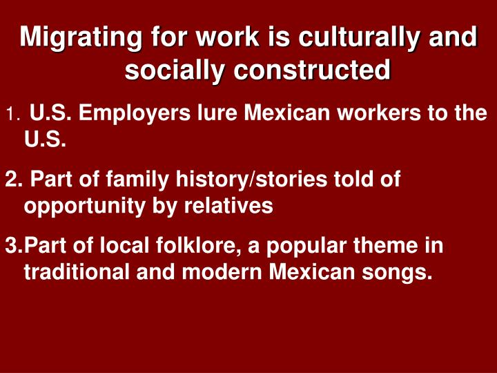 Migrating for work is culturally and socially constructed