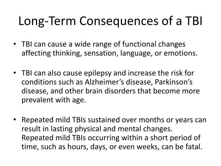 Long-Term Consequences of a TBI