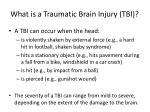 what is a traumatic brain injury tbi1