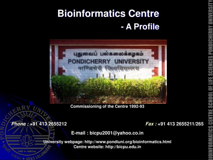 bioinformatics centre a profile