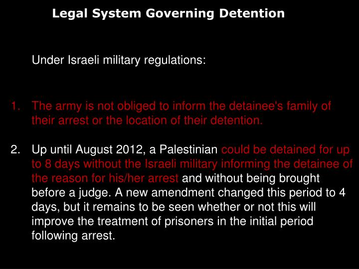 Legal System Governing Detention