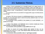 2 5 sustancias t xicas