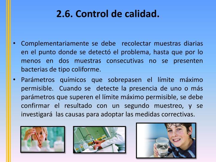 2.6. Control de calidad.