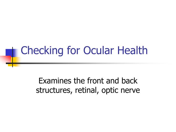 Checking for Ocular Health