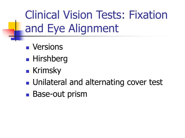 Clinical Vision Tests: Fixation