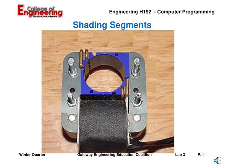 Shading Segments