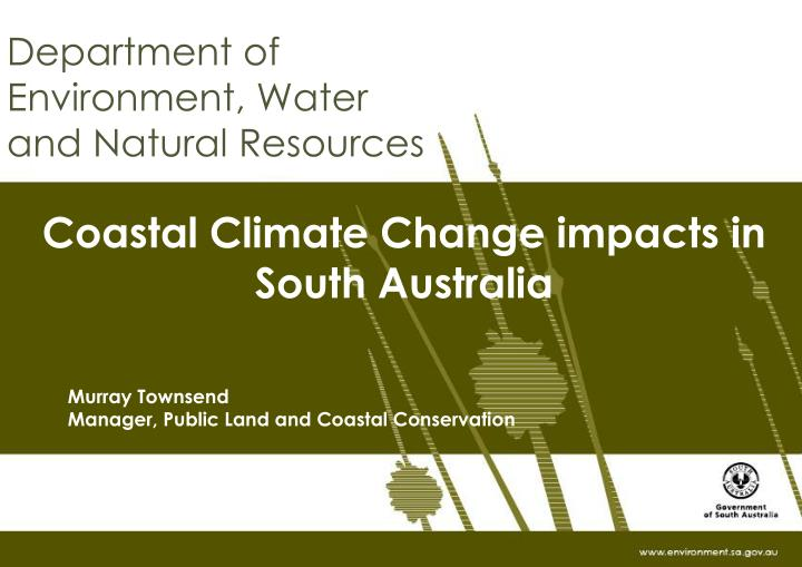 Coastal climate change impacts in south australia