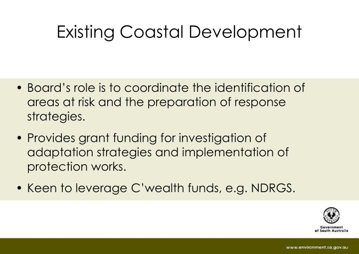 Existing Coastal Development