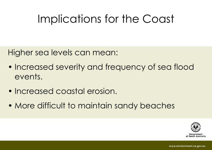Implications for the Coast