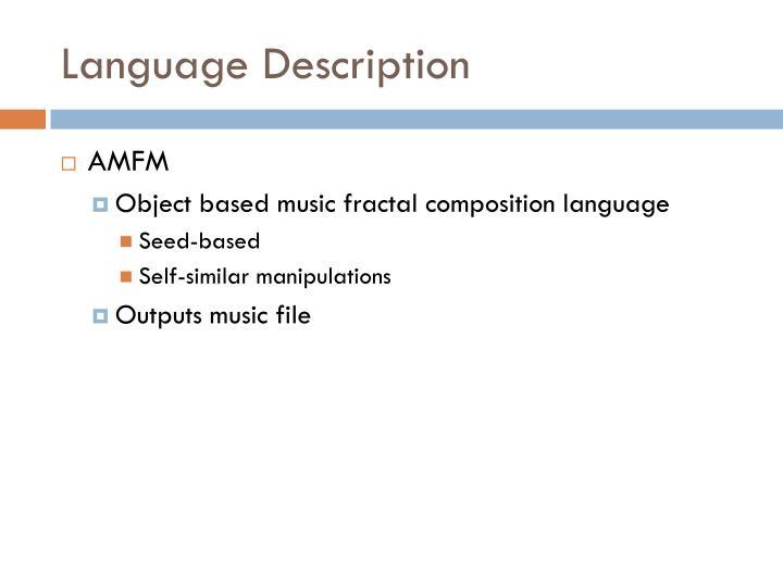 Language Description