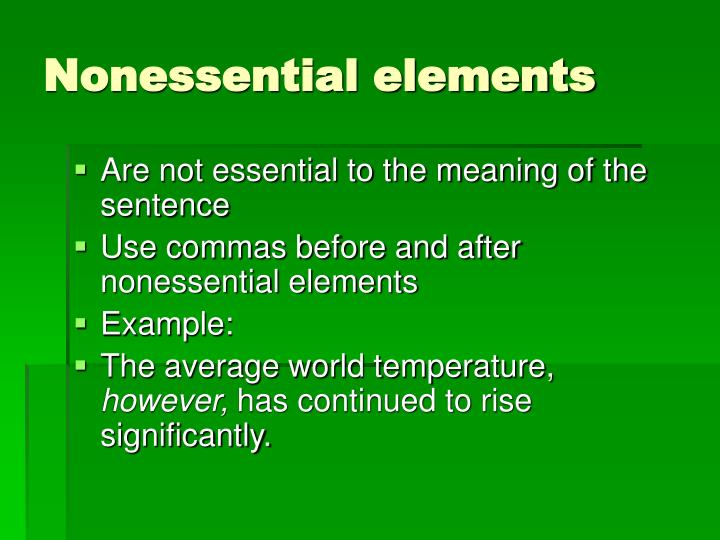 Nonessential elements