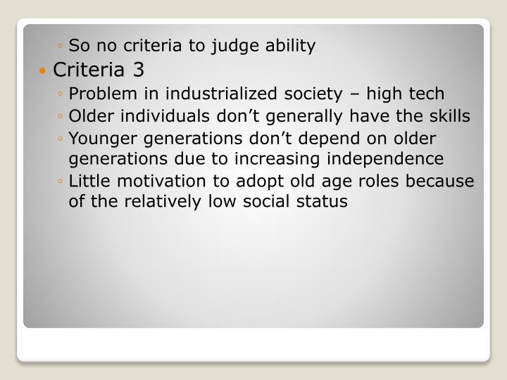 So no criteria to judge ability