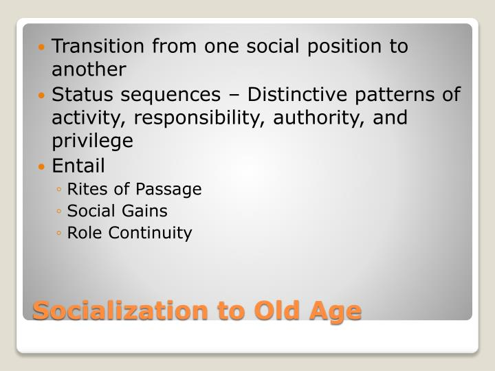 Transition from one social position to another