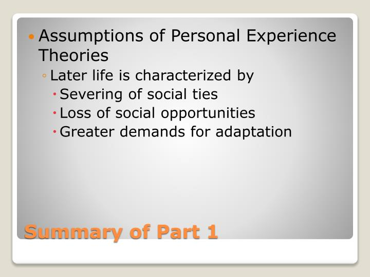 Assumptions of Personal Experience Theories