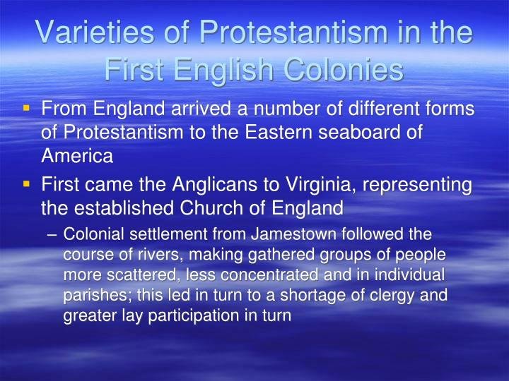 Varieties of Protestantism in the First English Colonies