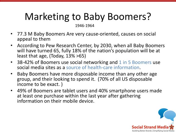 Marketing to Baby Boomers?