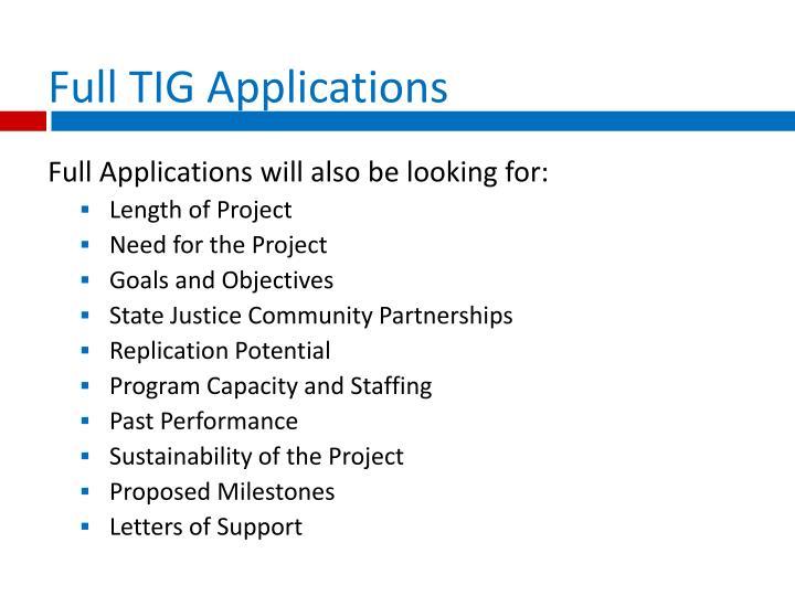 Full TIG Applications