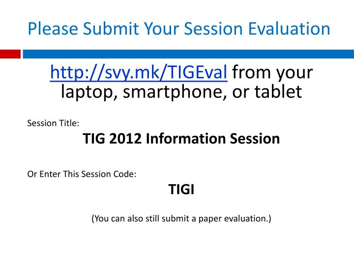 Please Submit Your Session Evaluation