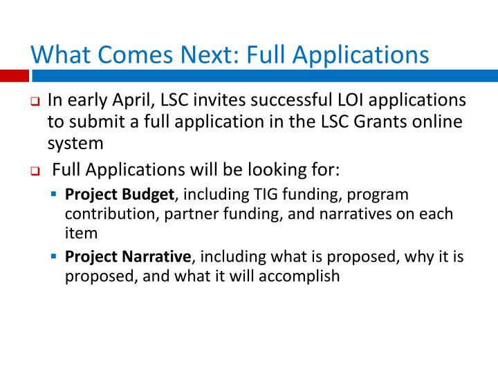 What Comes Next: Full Applications