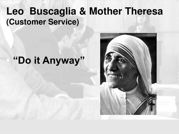 Leo  Buscaglia & Mother Theresa