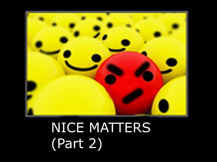 Nice matters part 2