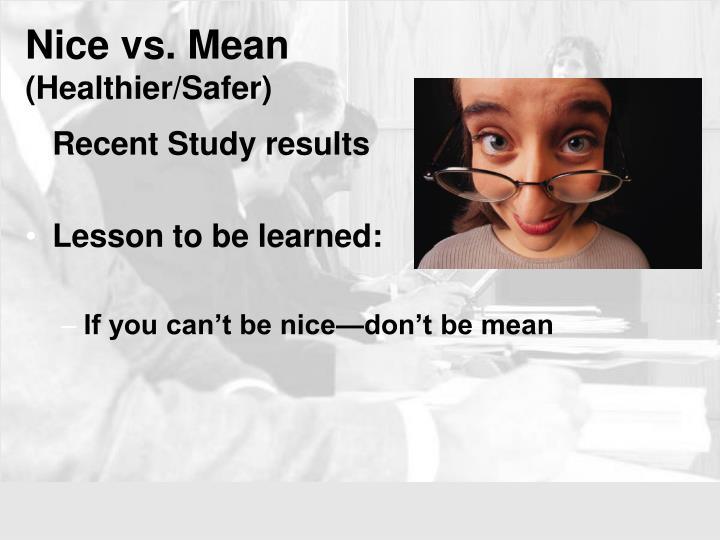 Nice vs. Mean
