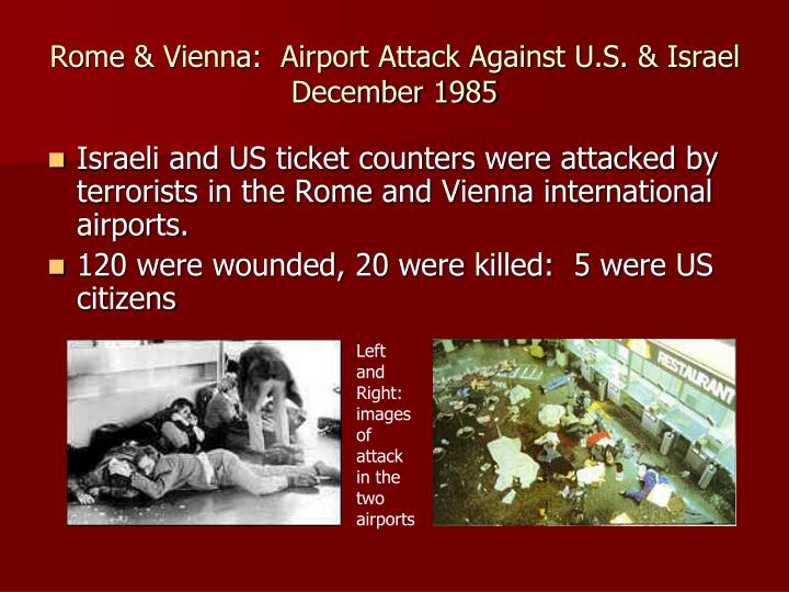 Rome & Vienna:  Airport Attack Against U.S. & Israel