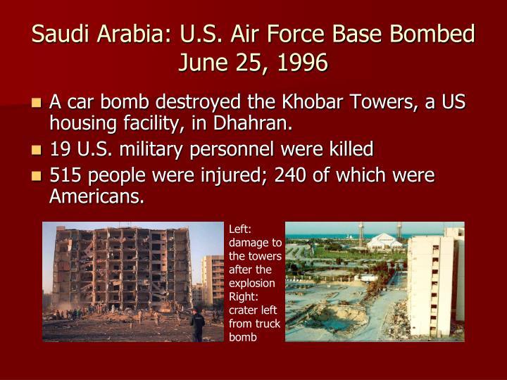 Saudi Arabia: U.S. Air Force Base Bombed