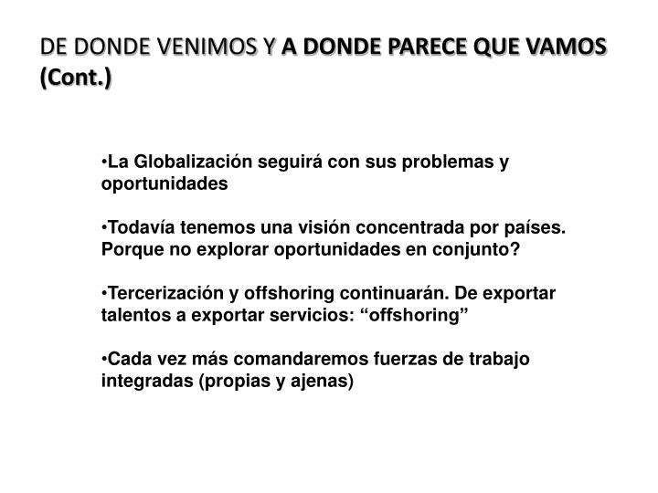 DE DONDE VENIMOS Y