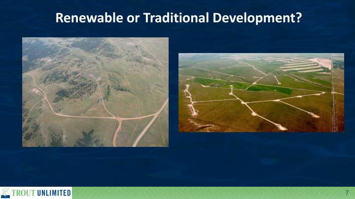 Renewable or Traditional Development?
