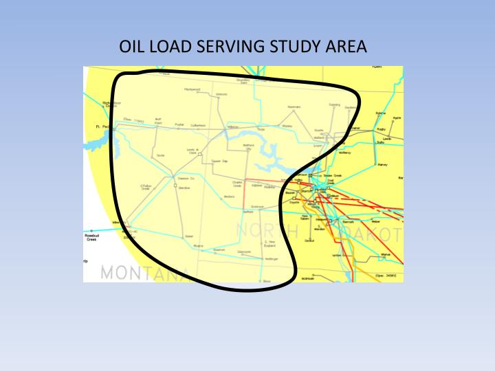OIL LOAD SERVING STUDY AREA