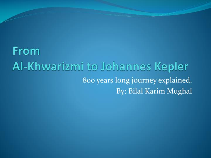 From al khwarizmi to johannes kepler