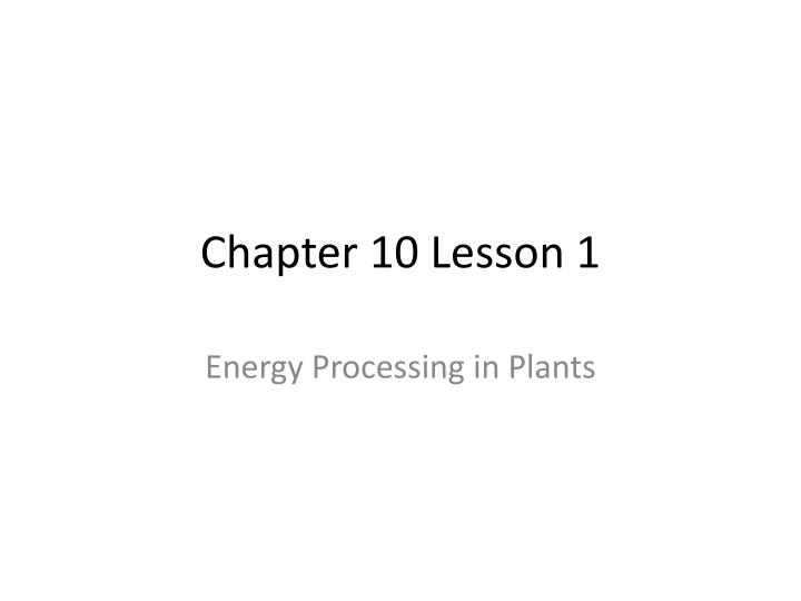 Chapter 10 Lesson 1
