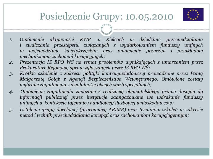 Posiedzenie Grupy: 10.05.2010