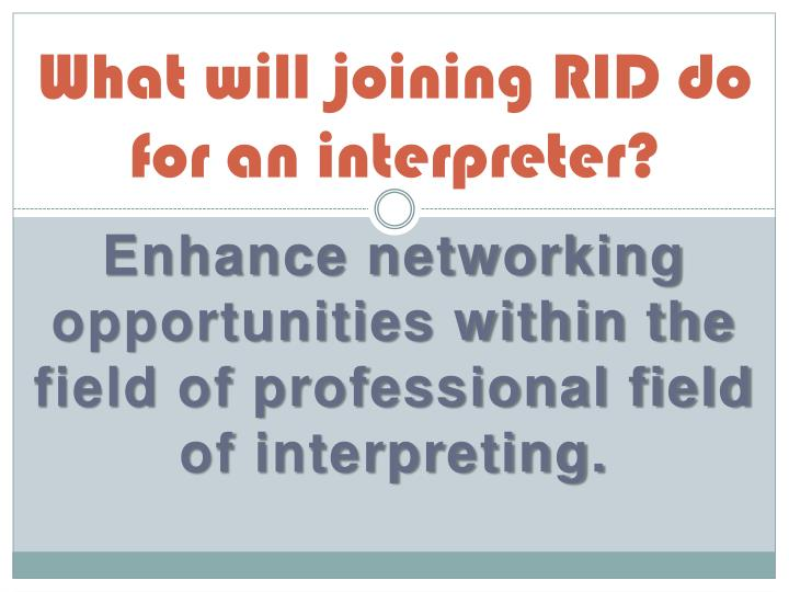 What will joining RID do for an interpreter