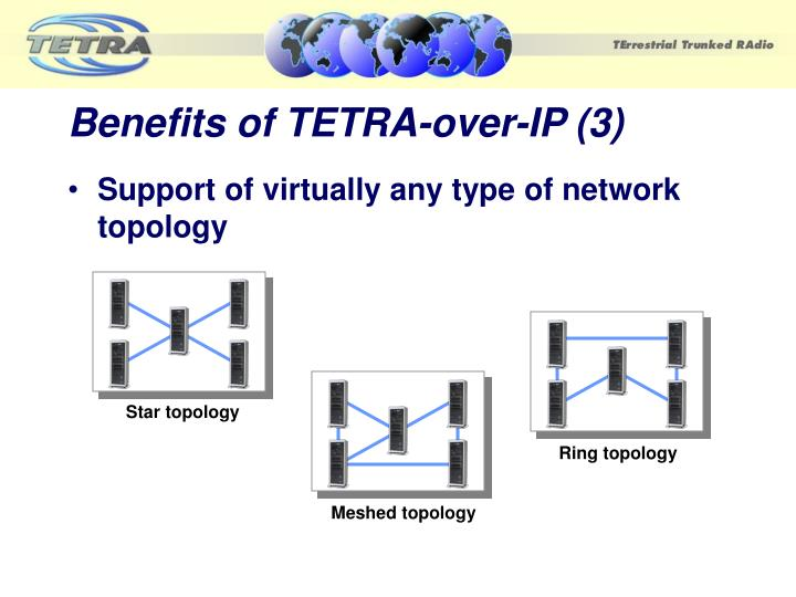 Benefits of TETRA-over-IP (3)