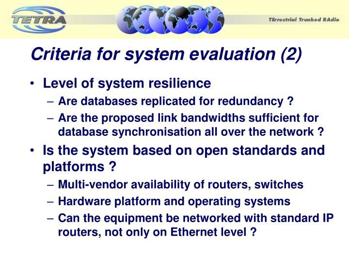 Criteria for system evaluation (2)
