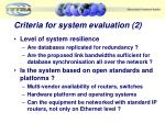 criteria for system evaluation 2
