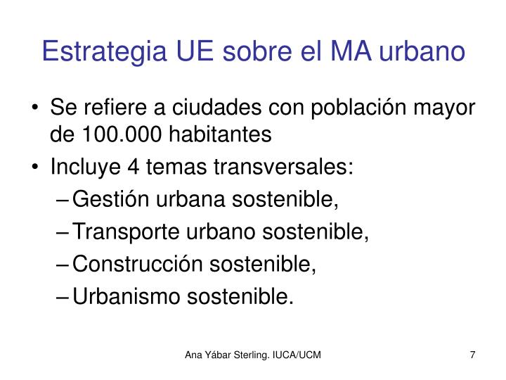 Estrategia UE sobre el MA urbano