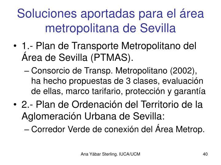 Soluciones aportadas para el área metropolitana de Sevilla