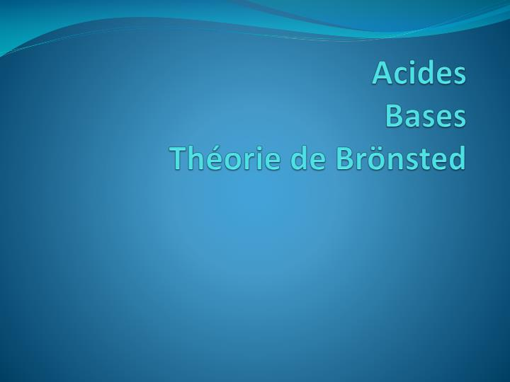 Acides bases th orie de br nsted