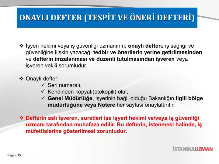 ONAYLI DEFTER (TESPİT VE ÖNERİ DEFTERİ)