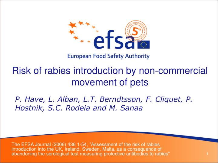 Risk of rabies introduction by non-commercial movement of pets