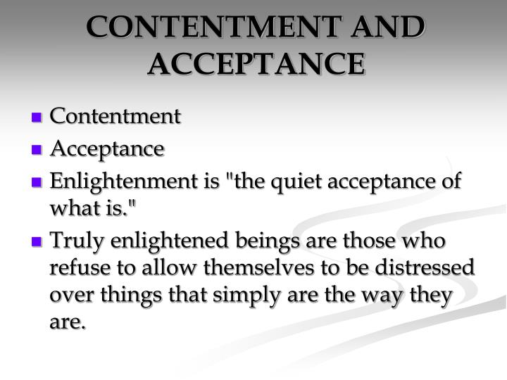 CONTENTMENT AND ACCEPTANCE