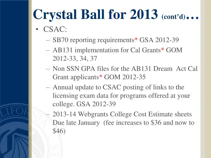 Crystal ball for 2013 cont d