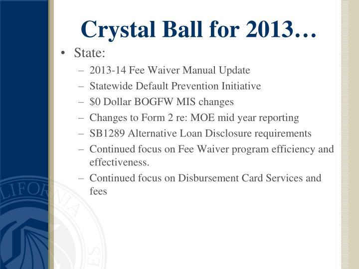 Crystal Ball for 2013…