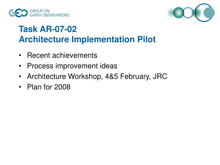 Task ar 07 02 architecture implementation pilot