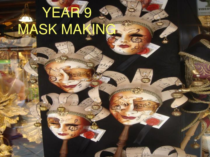 Year 9 mask making